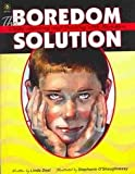 The Boredom Solution, Linda Deal, 1883055555