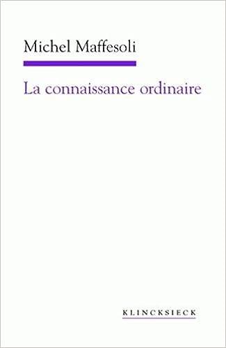 Livres gratuits La connaissance ordinaire : Précis de sociologie compréhensive pdf