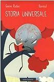 Storia universale. Ediz. illustrata