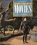 Understanding Movies, Giannetti, Louis D., 0139537953