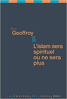Book L'islam sera spirituel ou ne sera plus (French Edition)