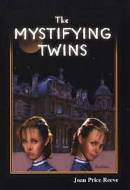 The Mystifying Twins Joan Price Reeve