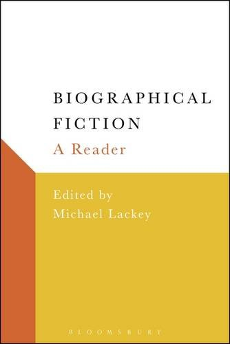 Biographical Fiction: A Reader