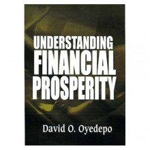 Understanding Financial Prosperity David Oyedepo 9789782480774 Amazon Com Books