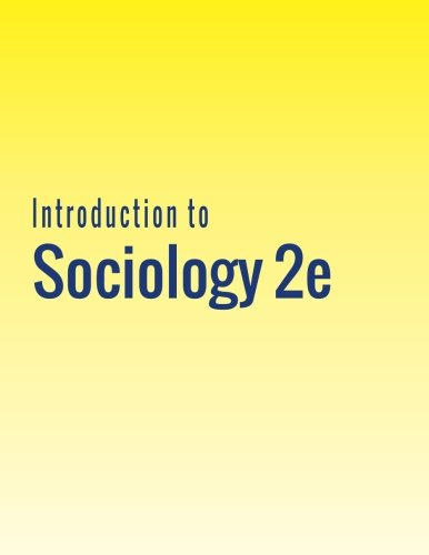 Introduction to Sociology 2e (An Introduction To Physical Science 12th Edition)