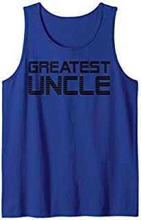 Mens Greatest Uncle Gifts And Uncle s Apparel for Men Tank Top T-shirt | Size S - 5XL