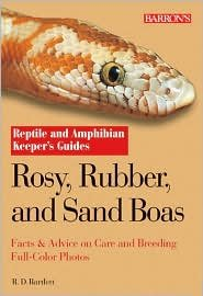 - Rosy, Rubber, and Sand Boas by R.D. Bartlett, Patricia Pope Bartlett, Patricia Pope Bartlett