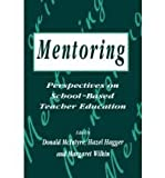 Mentoring : Perspectives on School-Based Teacher Education, Mcintyre Donald et al Editing, 074940678X