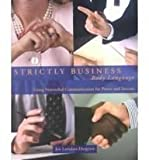 Strictly Business Body Language : Using Nonverbal Communication for Power and Success, Hargrave, Jan Latiolais, 0787284777