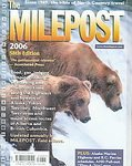 img - for The Milepost 2006 58th. Edition book / textbook / text book
