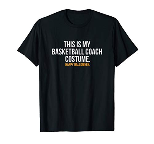 This is my Basketball Coach Costume funny Halloween t shirt