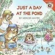 Just a Day at the Pond (The New Adventures of Little Critter) (Critters Pond)