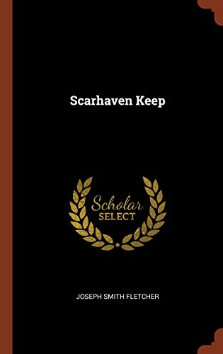 book cover of Scarhaven Keep