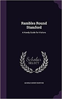 Book Rambles Round Stamford: A Handy Guide for Visitors