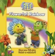 Fifi and the Flowertots â__ Flowertot Rainbow : Read-to-Me Scented Storybook