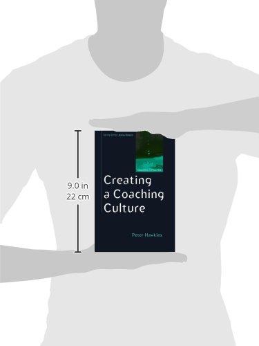 Creating a Coaching Culture (Coaching Practice): Amazon.es ...