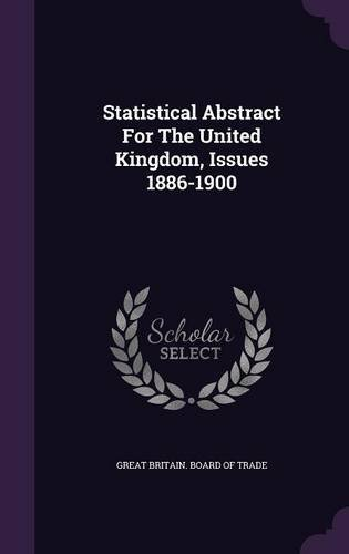 Download Statistical Abstract for the United Kingdom, Issues 1886-1900 pdf epub