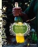 Die Olive und ihr Öl: Ein Streifzug durch Italien