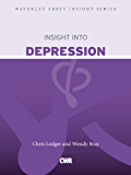 Insight into Depression (Waverley Abbey Insight Series)