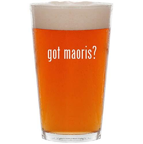 got maoris? - 16oz Pint Beer Glass