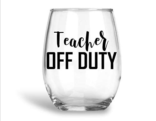 cab5375fe4e Image Unavailable. Image not available for. Color: Stemless Wine Glass -  Teacher Off Duty - Teacher Gifts