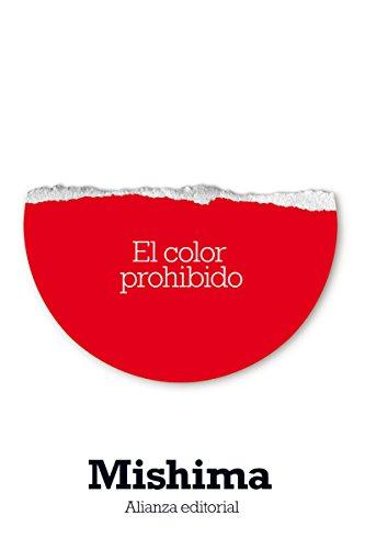 El color prohibido (El Libro De Bolsillo - Bibliotecas De Autor - Biblioteca Mishima)
