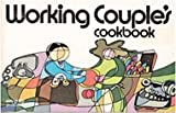 Working Couples Cookbook, Peggy Treadwell, 0911954171