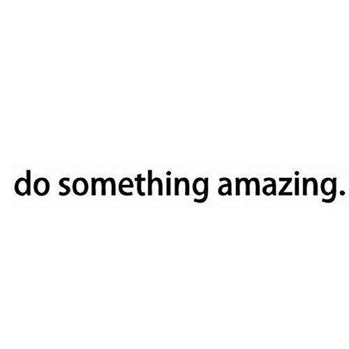 CUGBO Do Something Amazing Wall Decal Inspiration Quote Remo