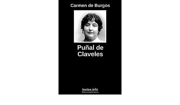 Puñal de claveles eBook: de Burgos, Carmen: Amazon.es: Tienda Kindle