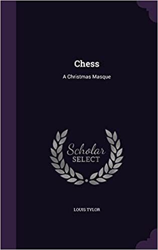 Chess: A Christmas Masque