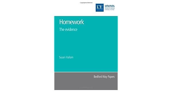 homework the evidence prof hallam
