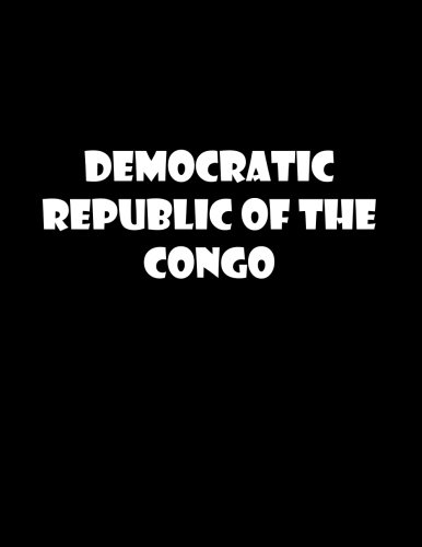 Democratic Republic of the Congo: 8.5 x 11 unlined notebook   unruled sketchbook (africa nations) (Volume 14)