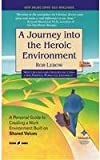 A Journey Into The Heroic Environment 3Ed (Pb)