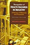 img - for Recognition of Health Hazards in Industry: A Review of Materials and Processes book / textbook / text book