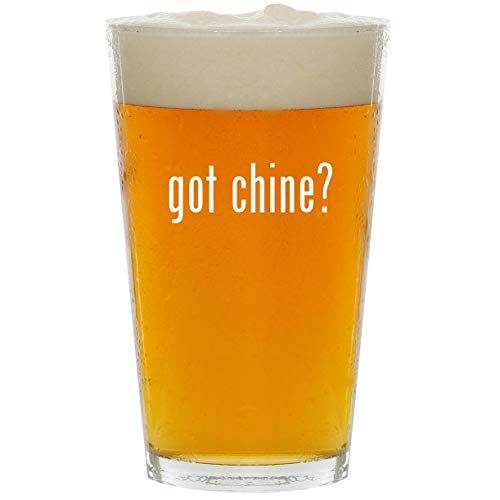 (got chine? - Glass 16oz Beer Pint)