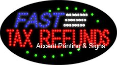 Fast Tax Refunds Flashing & Animated LED Sign (High Impact, Energy Efficient)