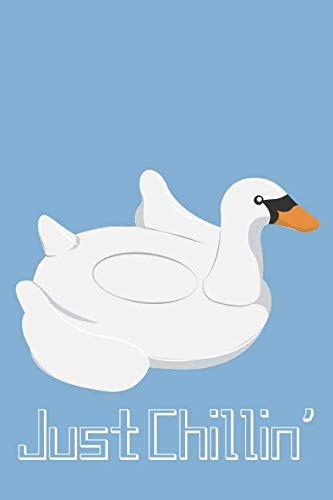 Just Chillin' Swan Journal: A Blank Lined Notebook and Funny Saying Journal with a Swan Cover ()