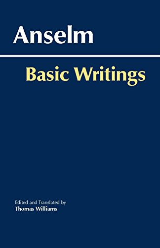 Anselm: Basic Writings (Hackett Classics)