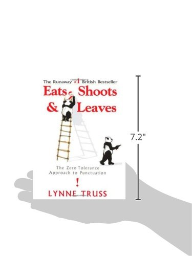 Eats, Shoots & Leaves: The Zero Tolerance Approach to Punctuation ...