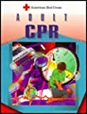American Red Cross Adult CPR, American Red Cross Staff, 0801670624