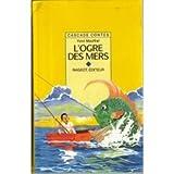 L'ogre des mers : Et autres contes de mer