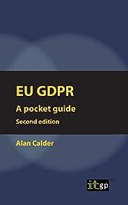 EU GDPR (European) Second edition: Pocket guide