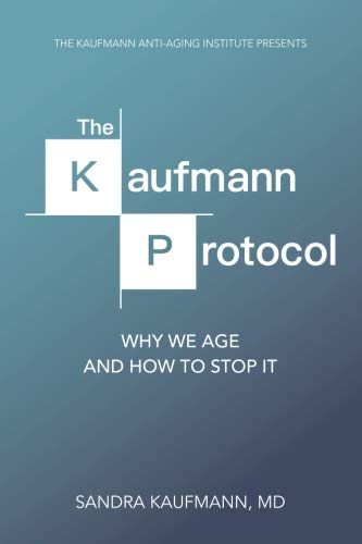 31tJHXYIaaL - The Kaufmann Protocol: Why we Age and How to Stop it