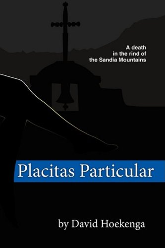 Download Placitas Particular: A Death in the Rind of the Sandia Mountains pdf