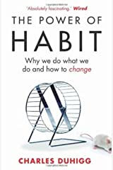 The Power of Habit: Why We Do What We Do, and How to Change Mass Market Paperback