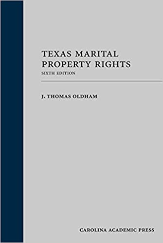 Texas Marital Property Rights, Sixth Edition