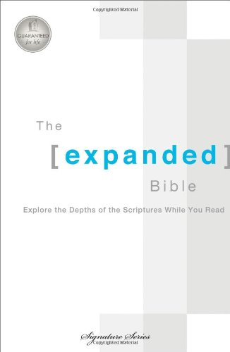 The Expanded Bible: Explore the Depths of Scripture While You Read