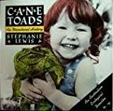 Cane Toads, Stephanie Lewis, 0385265026