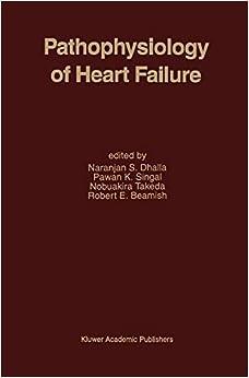 Pathophysiology of Heart Failure (Developments in Cardiovascular Medicine)
