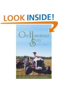 Read Online Our Homestead Story: The First Years ebook